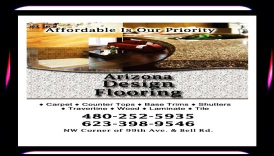 ARIZONA DESIGN FLOORING SUN CITY ARIZONA, AZ,  Sun City, ARIZONA, @AzSeasons , @AzSeasonsMag , #azseasonsmagazinesonline , Advertising , APACHE JUNCTION ARIZONA , APACHE JUNCTION AZ , Arizona , ARIZONA DESIGN FLOORING SUN CITY AZ , AZ , Base Trims SUN CITY ARIZONA , Buckeye Az , Carpet SUN CITY AZ , Casa Grande AZ , Chandler Arizona , Chandler AZ , Counter Tops SUN CITY AZ , FLOORS SUN CITY AZ , Florence AZ , Gilbert Arizona , Glendale Arizona , Glendale AZ , Kalvin Arailias , LAMINATE SUN CITY ARIZONA , Laminate SUN CITY AZ , MARANA AZ , Maricopa AZ , Mesa Arizona , Mesa AZ , Paradise Valley AZ , Peoria AZ , Phoenix Arizona , Queen Creek AZ , SCOTTSDALE ARIZONA , Scottsdale AZ , Shutters SUN CITY ARIZONA , Surprise Arizona , Tempe Arizona , Tempe AZ , TILE SUN CITY ARIZONA , TILE SUN CITY AZ , TOLLESON AZ , Travertine SURPRISE AZ , Tucson Arizona , Tucson AZ , United States , WOOD FLOOR SUN CITY ARIZONA , Wood SUN CITY AZ