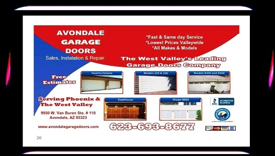 AVONDALE GARAGE DOORS #AVONDALEGARAGEDOORS #ARIZONA #AZ #AZSEASONSMAGAZINES #CASAGRANDEARIZONA #FLORENCEARIZONA #INSTALLATIONS #MAINTENANCE #Upgrade #Repair #KalvinArailias #PhoenixArizona #TempeArizona #ChandlerArizona #PhoenixAZ #MesaArizona #ParadiseValleyArizona #FountainHillsArizona #ChandlerArizona #QueenCreekArizona #buckeyearizona #TucsonArizona #TempeArizona #GilbertArizona #GlendaleArizona #downtownphoenix #LitchfieldParkArizona #SurpriseArizona #GoodyearArizona