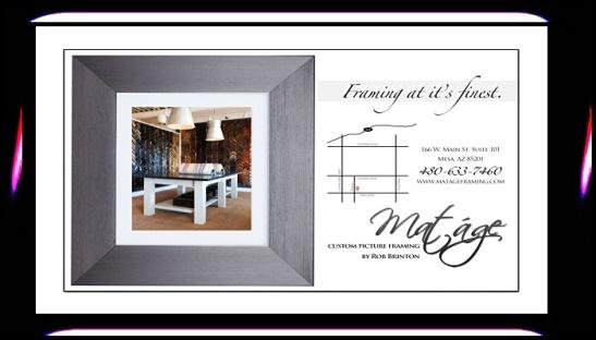 #MATAGE #Custom #Picture #Framing by Rob Brinton (480) 633-7460 matageframing.com #frame #portrait #art @AZSeasonsMag @AzSeasons