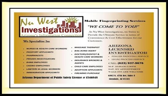 NU WEST INVESTIGATIONS #Mobile #Service #FingerPrinting #Private #Investigator #Legal #Process #Server #Glendale #Arizona #Az @AzSeasonsMag @AzSeasons azseasonsmagazines.com