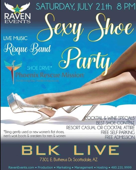 RAVEN EVENTS SEXY SHOE PARTY Sat. July 21, 2018 @blk.live.az #Live #Music Risqué Band #food #club #lounge #vendors #wine @AzSeasonsMag @AzSeasons